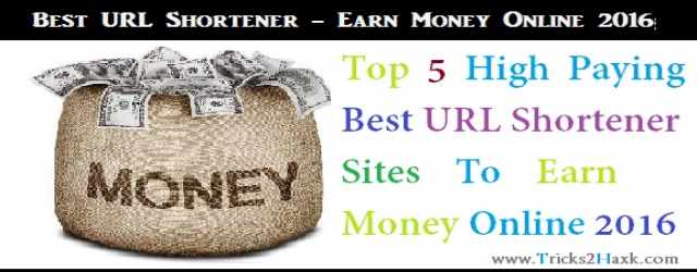 Best-URL-Shortener-Site-2016-top-5-Earn-Money