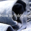 Filmpje: How to fold jeans!