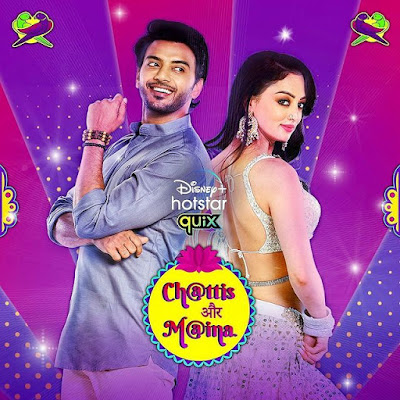 Chattis Aur Maina web series