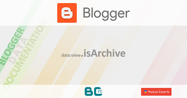 Blogger - data:view.isArchive
