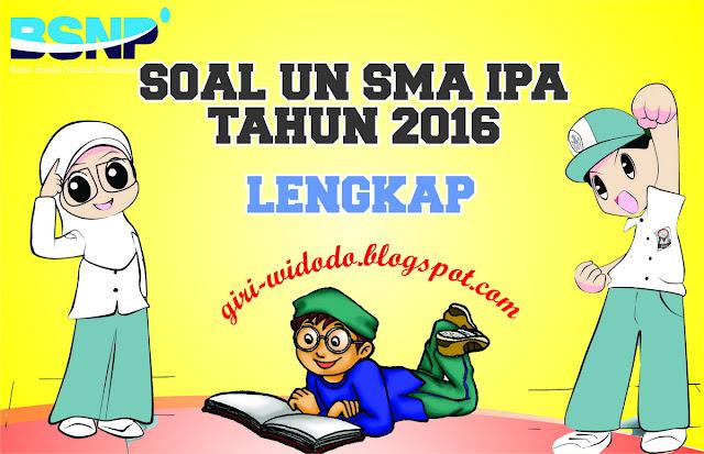 Download Soal Un Sma 2016 Jurusan Ipa All Mapel Giri Widodo