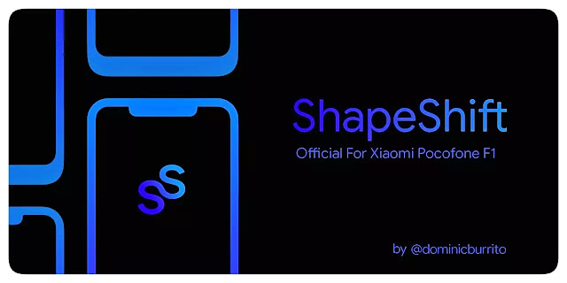 ShapeshiftOS/ Swamper 2.3 Official/ poco f1