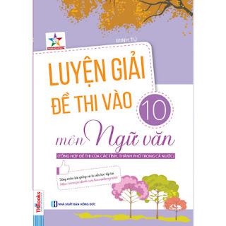 Luyện Giải Đề Thi Vào 10 Môn Ngữ Văn ebook PDF-EPUB-AWZ3-PRC-MOBI
