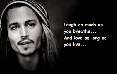 """Johnny Depp Quotes About Laugh & Love"""