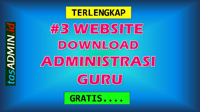 Website download administrasi guru gratis dan lengkap