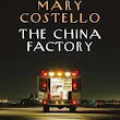 What I Loved: The China Factory (Mary Costello)