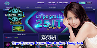 Tips Menang Game Slot Online Uang Asli