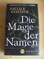 http://www.amazon.de/Die-Magie-Namen-Nicole-Gozdek/dp/3492703879/ref=sr_1_1?s=books&ie=UTF8&qid=1462028946&sr=1-1&keywords=die+magie+der+Namen