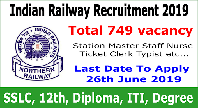 Northern Railway Recruitment 2019 Total 749 vacancy