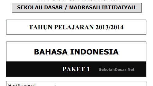 Soal Un Sd 2014 Bahasa Indonesia