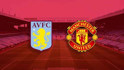 مشاهدة مباراة مانشستر يونايتد ضد استون فيلا 09-05-2021 بث مباشر في الدوري الانجليزي