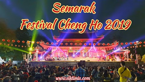Semarak Festival Cheng Ho 2019