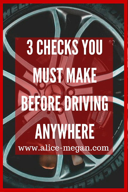 3 checks to do before driving anywhere
