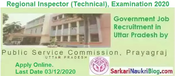 UP PSC Regional Inspector (Technical) Examination 2020
