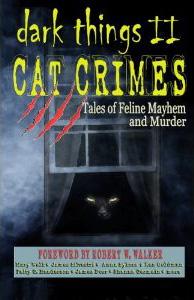Dark Things II: Cat Crimes
