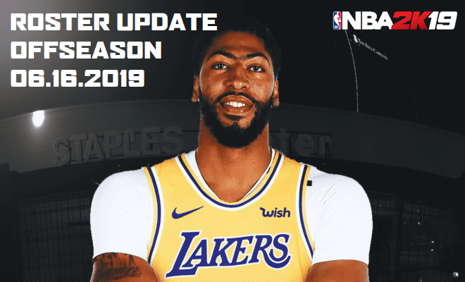 Shuajota | Your Videogame to the Next Level: NBA 2K19 Roster Update
