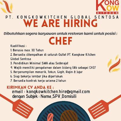 Loker Kupang PT Kongkow Kitchen Global Sentosa Sebagai Chef