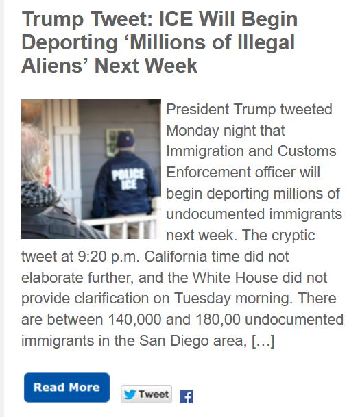 https://timesofsandiego.com/politics/2019/06/18/trump-tweet-ice-will-begin-deporting-millions-of-illegal-aliens-next-week/