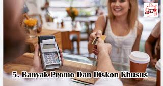 Banyak Promo Dan Diskon Khusus merupakan salah satu manfaat menggunakan e-money