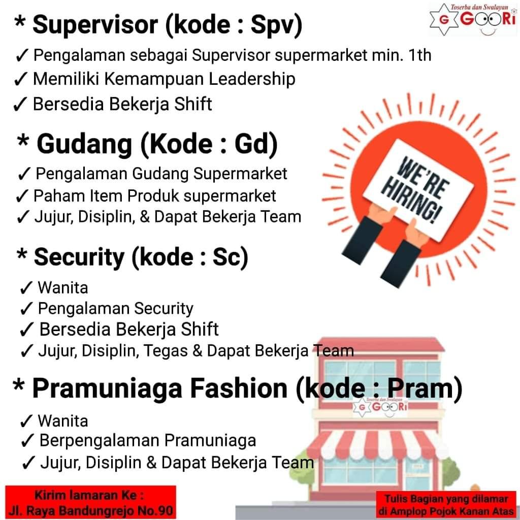 Swalayan Goori Bandungrejo Semarang Membuka Lowongan Sebagai Supervisor, Gudang, Security, dan Pramuniaga