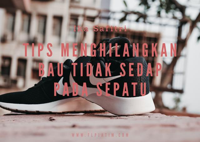 Tips Menghilangkan Bau Tidak Sedap pada Sepatu