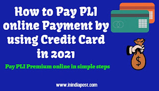 PLI online Payment by using credit card in simple steps