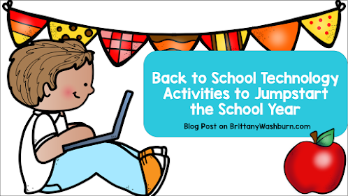 Back to School Technology Activities to Jumpstart the School Year