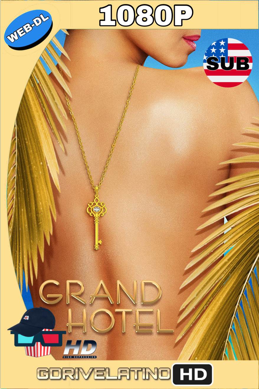 Grand Hotel (2019) Temporada 1 (5/13) WEB-DL 1080p (Subtitulado) MKV