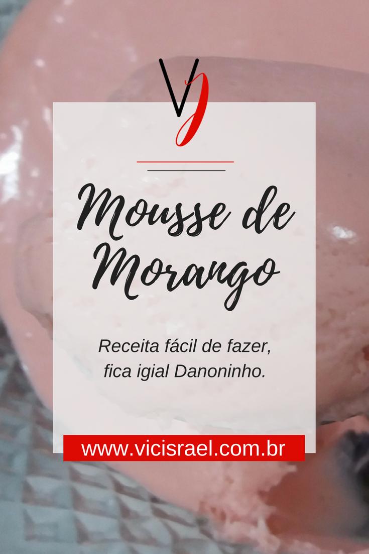mousse-de-morango-tipo-danoninho-blog-vic-israel