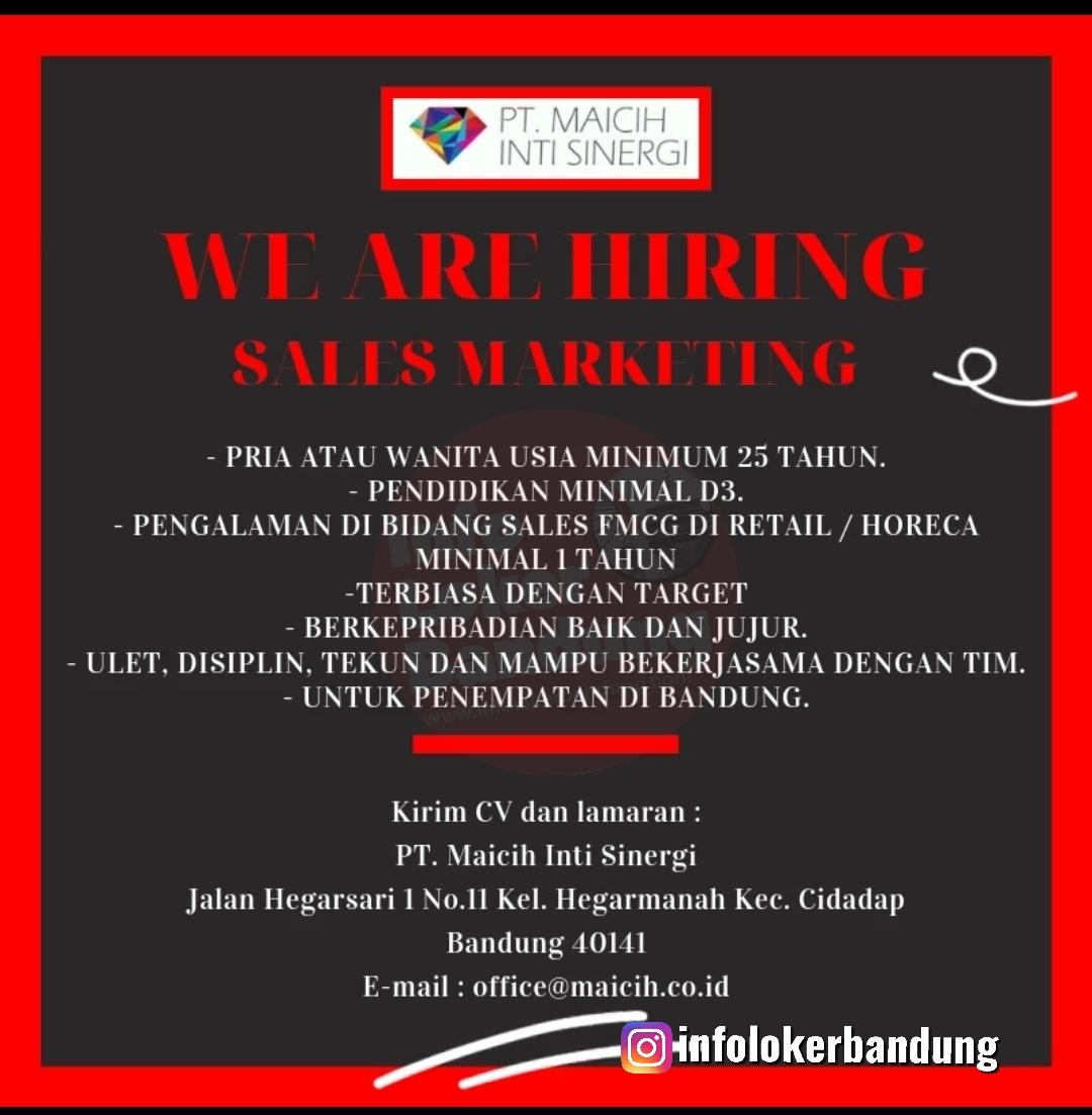 Lowongan Kerja Sales Marketing PT. Maicih Inti Sinergi Bandung November 2019