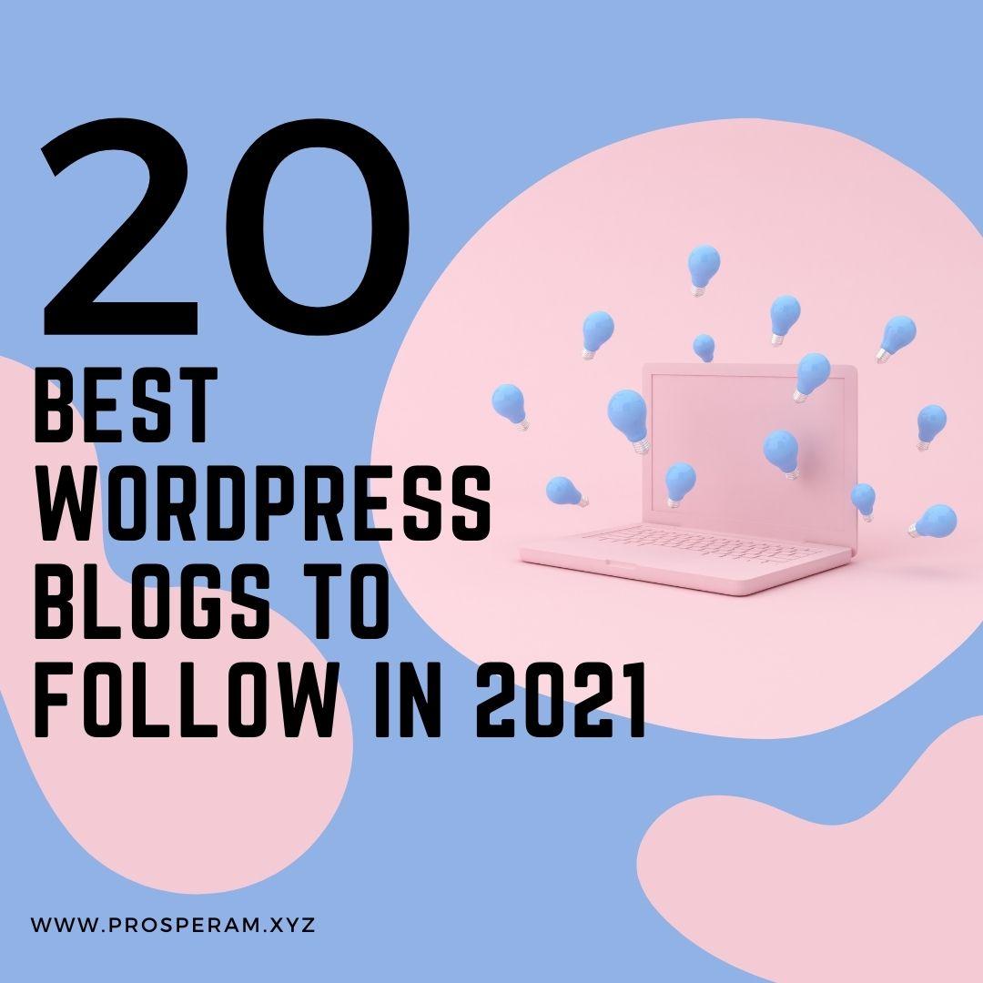 WordPress Blogs to Follow - Prosper Affiliate Marketing