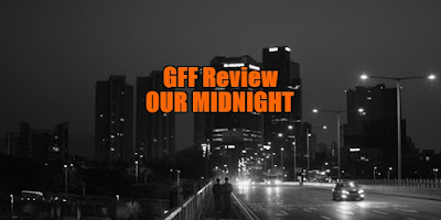 our midnight review