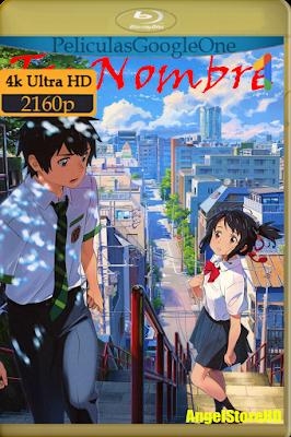 Tu Nombre (2016) [4K UHD [HDR] [Latino-Japonés] [GoogleDrive] – By AngelStoreHD