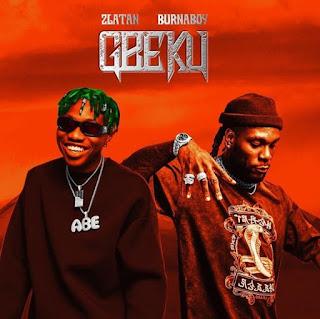 Zlatan Ft Burna Boy gbeku, gbeku mp3 download, gbeku, gbeku by Zlatan, gbeku mp3