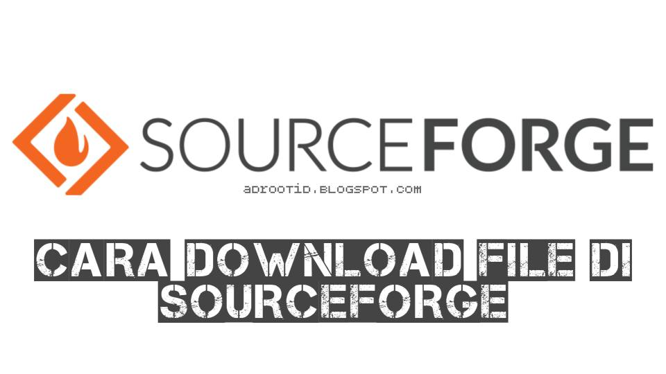 Cara download file di sourceforge