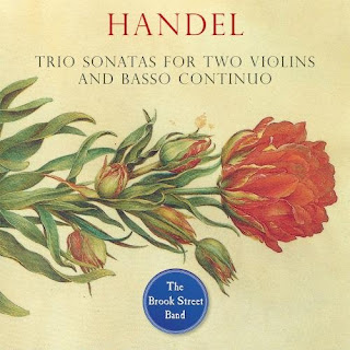 Handel trio sonatas - The Brook Street Band