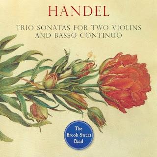 Handel trio sonatas - The Brook Street Band