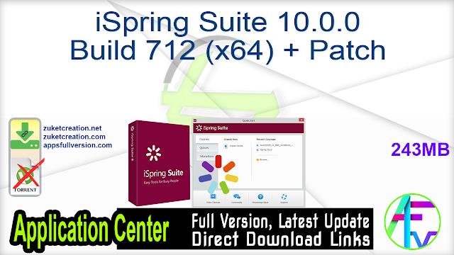 iSpring Suite 10.0.0 Build 712 (x64) + Patch