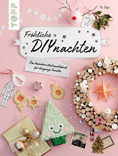 Fröhliche DIYnachten - Bastelbuch für die Adventszeit