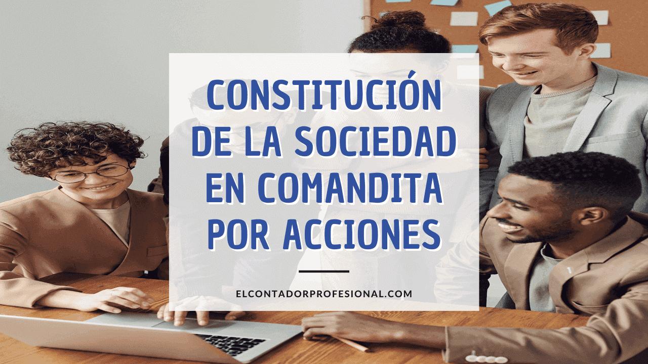 sociedad en comandita por acciones constitucion