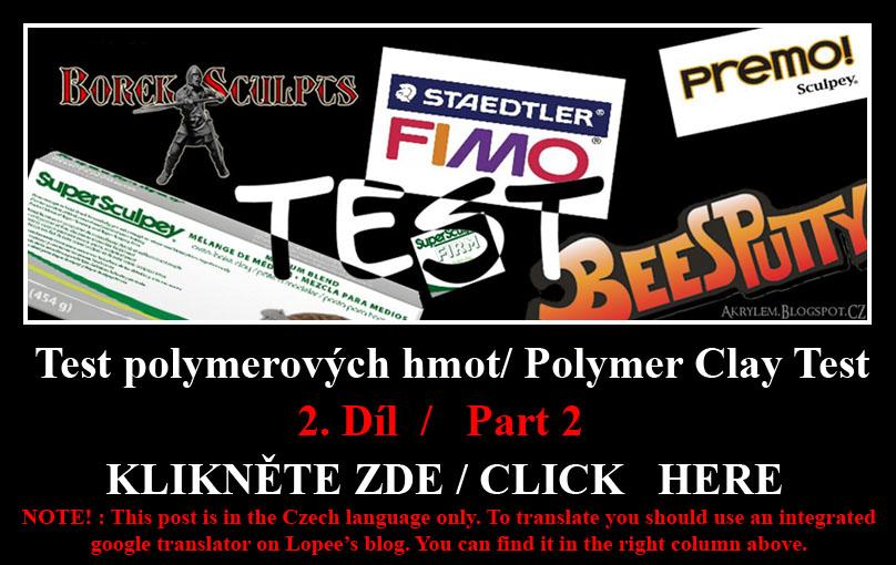 http://akrylem.blogspot.cz/2016/05/test-polymerovych-hmot-cast-2-polymer.html