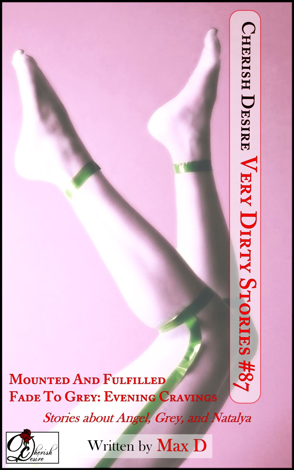 Cherish Desire: Very Dirty Stories #87, Max D, erotica