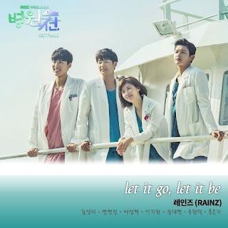 Download Mp3, MV, Video, Lyrics RAINZ – let it go, let it be (Hospital Ship OST Part.1)