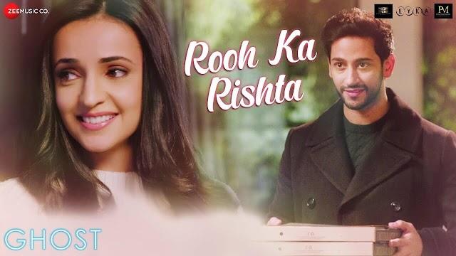 Rooh Ka Rishta Lyrics - Ghost - Arko - Sonal Pradhan