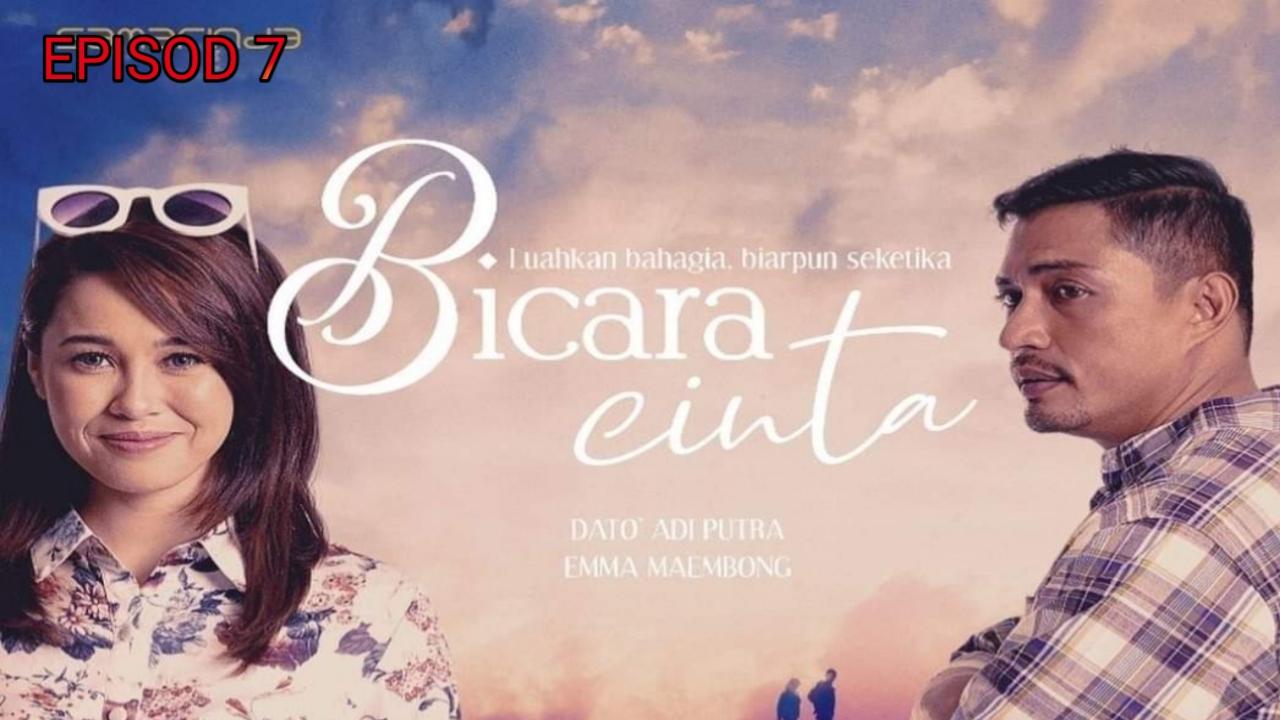 Tonton Drama Bicara Cinta Episod 7 (TV3)