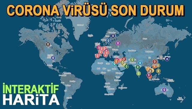 Coronavirüs dünya son durum haritası (güncel) hangi ülkelerde görüldü vaka sayısı ölüm sayısı