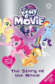 My Little Pony The Story of the Movie Books
