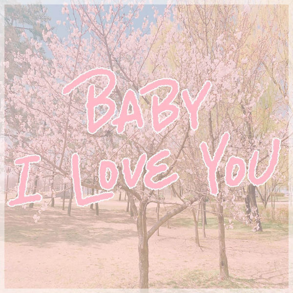N.P SOUND – Baby I Love You – Single