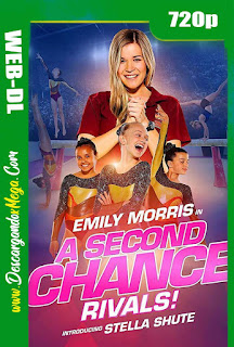 A Second Chance Rivals (2019) HD 720p Latino