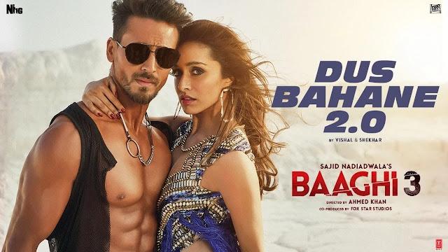 Dus Bahane 2.0 (Baaghi 3) Song Lyrics -  Vishal & Shekhar feat. KK, Shaan & Tulsi Kumar, Tiger, Shraddha